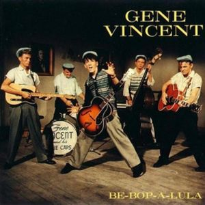 Gene Vincent Be-Bop-A-Lula, 1956