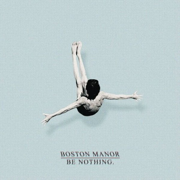 Boston Manor Be Nothing, 2016