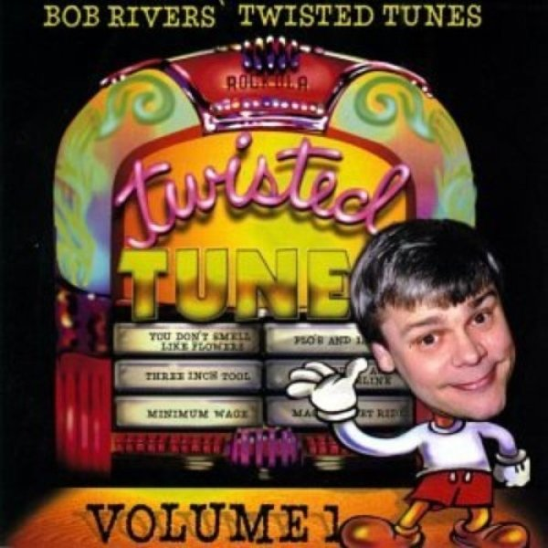 Bob Rivers Best Of Twisted Tunes Vol. 1, 1997