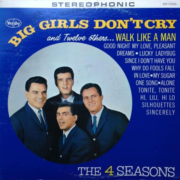The Four Seasons Big Girls Don't Cry and Twelve Others..., 1963