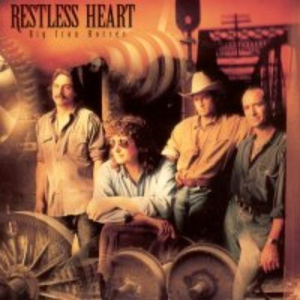 Restless Heart Big Iron Horses, 1992