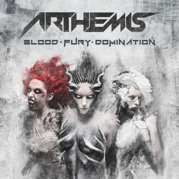 Arthemis Blood-Fury-Domination, 2017