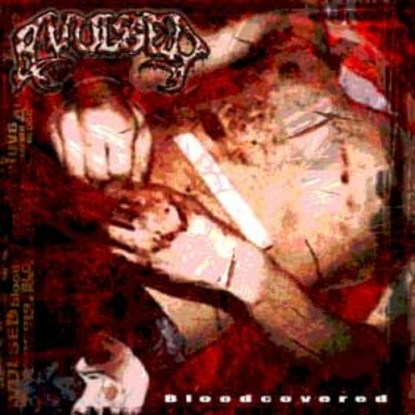 Avulsed Bloodcovered, 2008