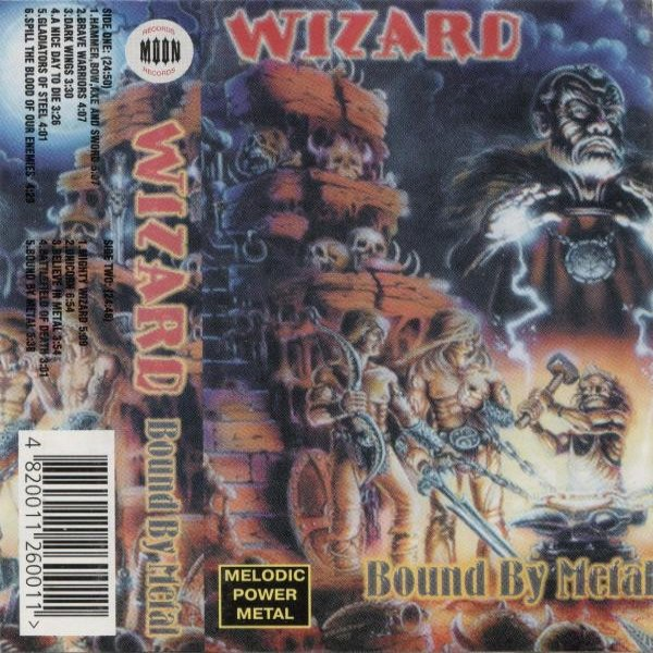 Wizard Bound by Metal, 1999