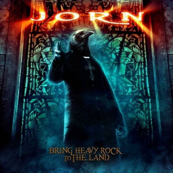 Jorn Bring Heavy Rock to the Land, 2012