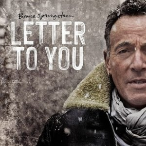 Bruce Springsteen Letter to You, 2020
