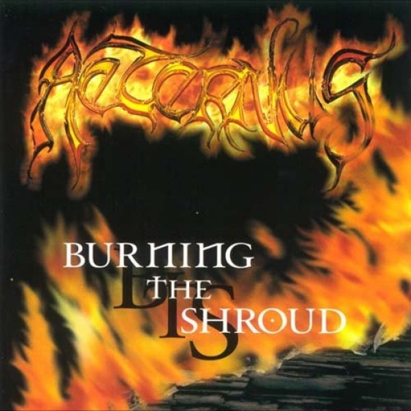 Aeternus Burning the Shroud, 2001