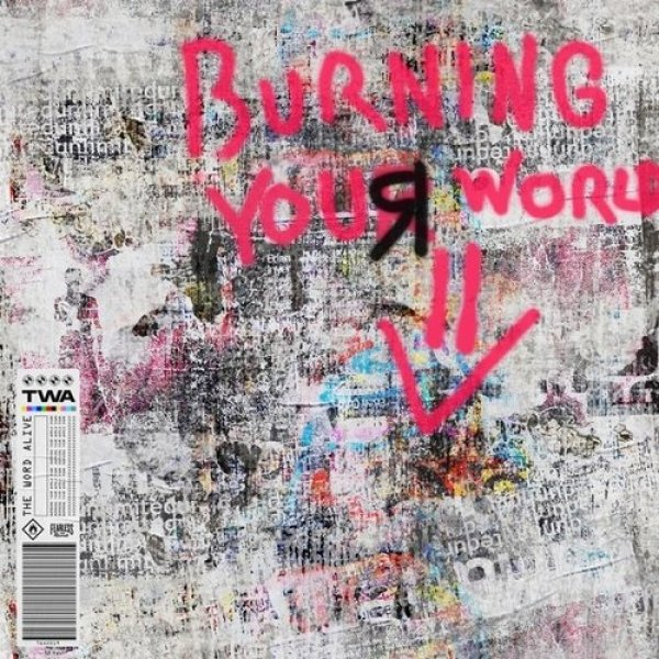 Burning Your World Down Album