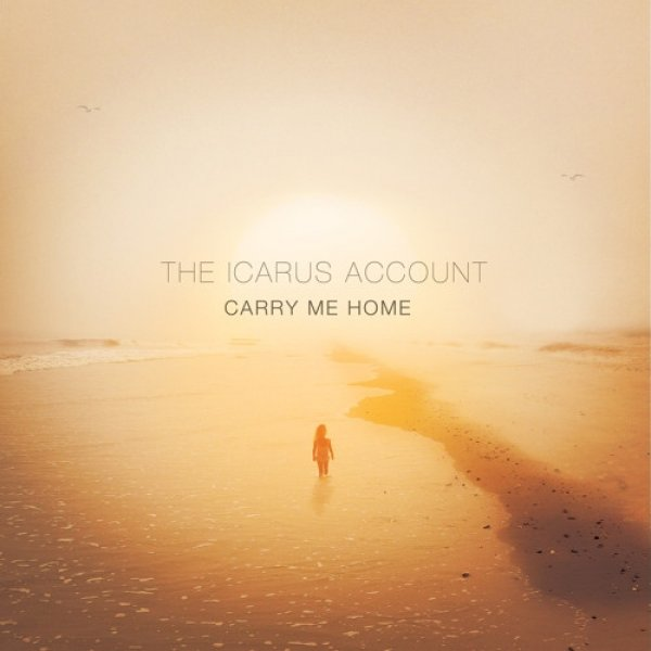 The Icarus Account Carry Me Home, 2012