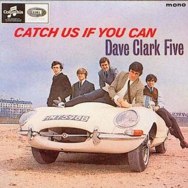 The Dave Clark Five Catch Us If You Can, 1965