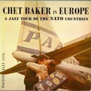 Chet Baker Chet Baker in Europe, 1955