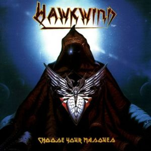 Hawkwind Choose Your Masques, 1982