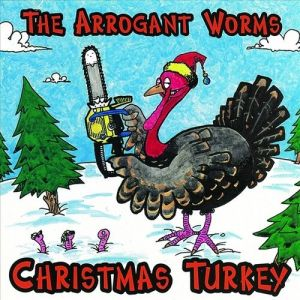The Arrogant Worms Christmas Turkey, 1997