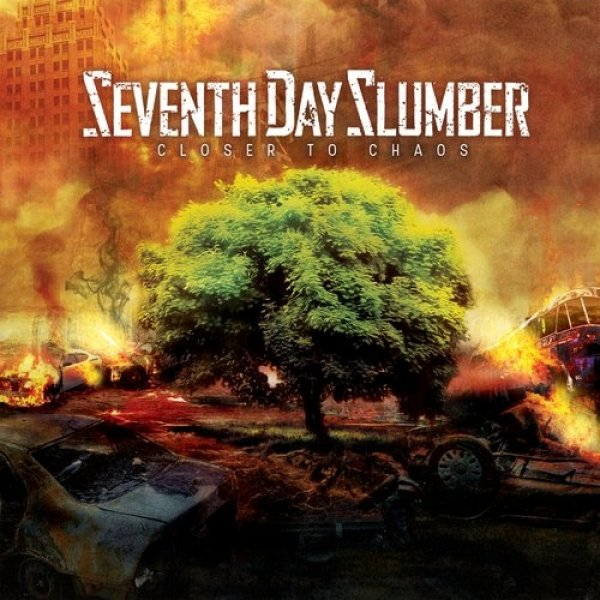 Seventh Day Slumber  Closer to Chaos , 2019