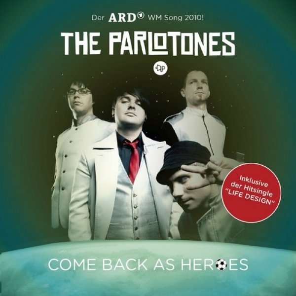The Parlotones Come Back As Heroes, 2009