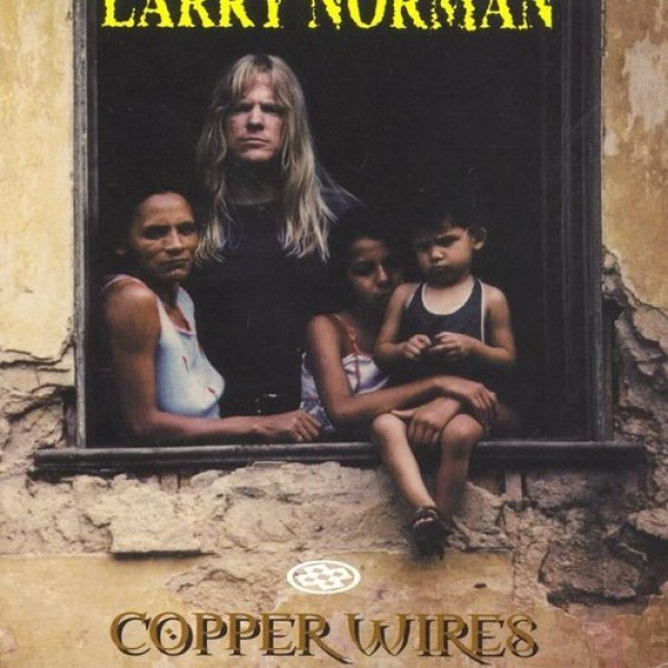 Larry Norman Copper Wires, 1990