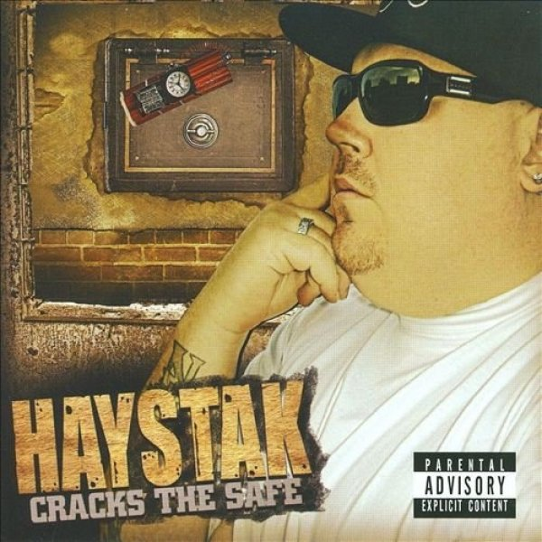 Haystak Cracks the Safe, 2002