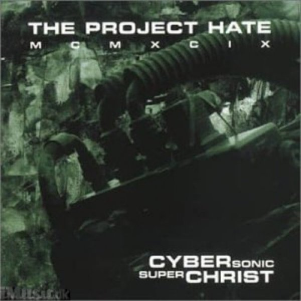 The Project Hate MCMXCIX Cybersonic Superchrist, 2000