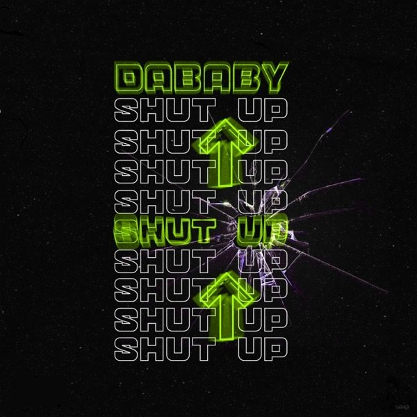 DaBaby Shut Up, 2020