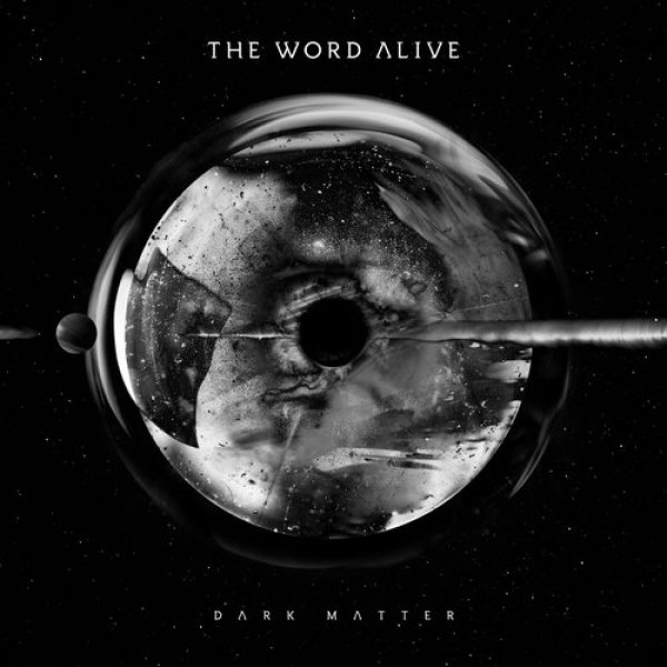 The Word Alive Dark Matter, 2016