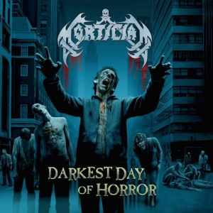 Mortician Darkest Day of Horror, 2003