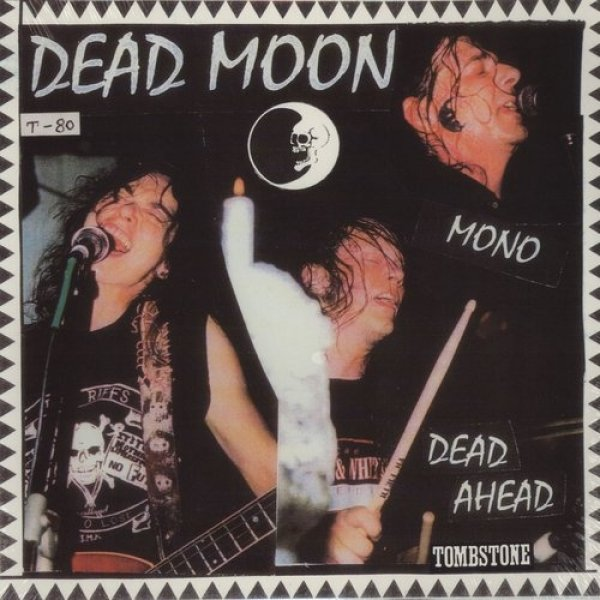 Dead Moon Dead Ahead, 2004