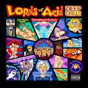 Lords of Acid Deep Chills, 2012