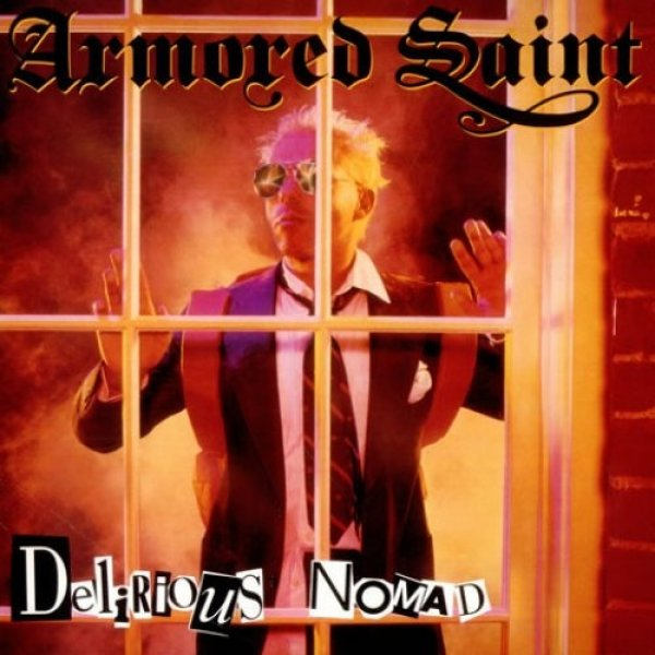 Armored Saint Delirious Nomad, 1985