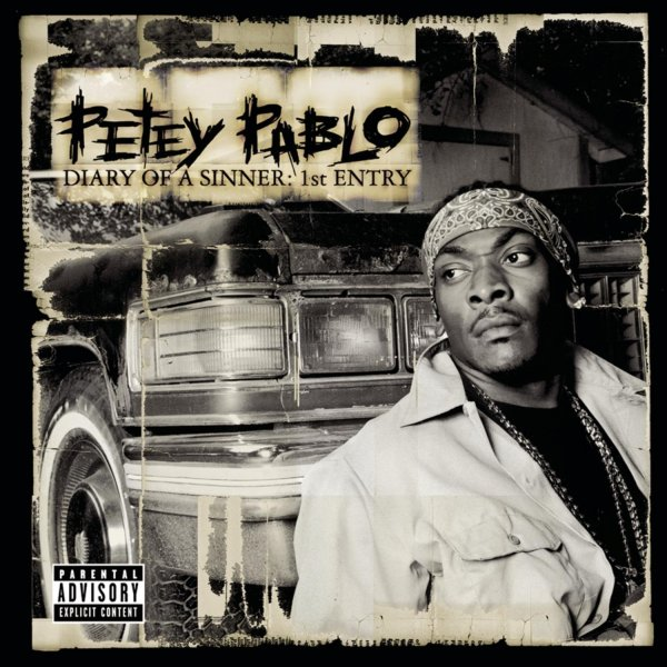 Petey Pablo Diary of a Sinner: 1st Entry, 2001