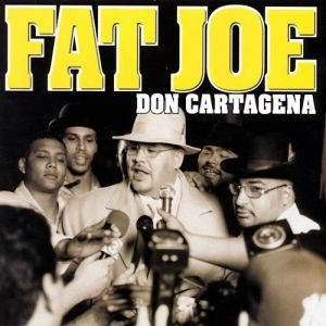 Fat Joe Don Cartagena, 1998