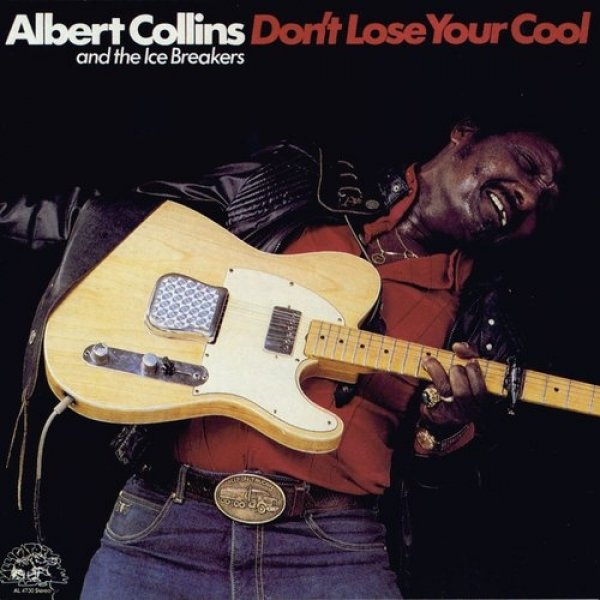 Albert Collins Don't Lose Your Cool, 1983