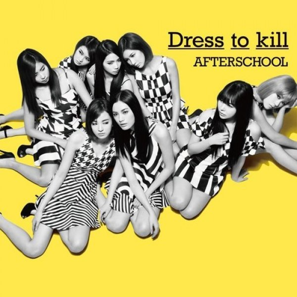 After School Dress to Kill, 2014