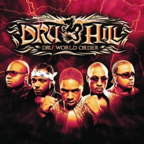 Dru Hill Dru World Order, 2002