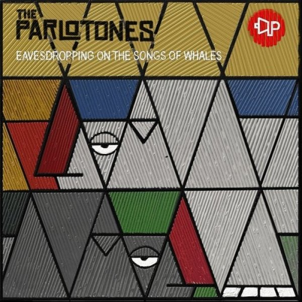 The Parlotones Eavesdropping on the Songs of Whales, 2011