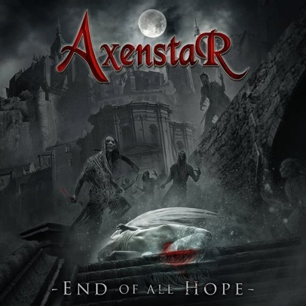 Axenstar End Of All Hope, 2019
