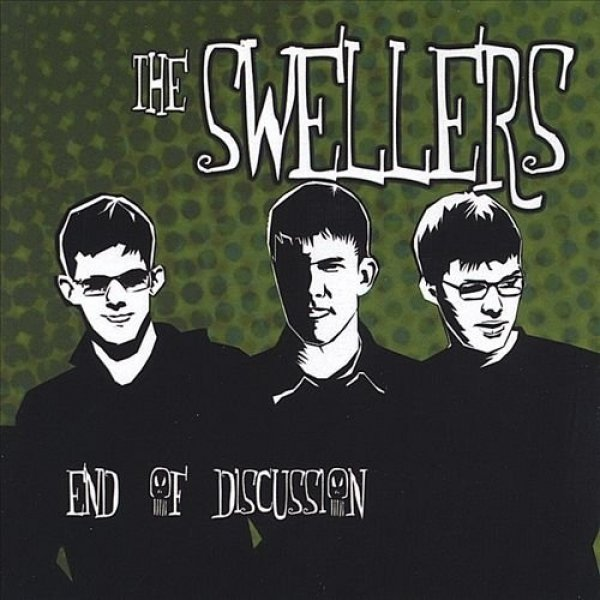 The Swellers End of Discussion, 2003