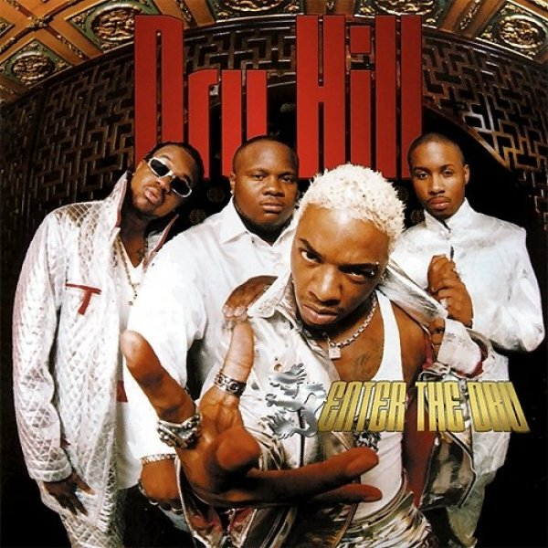 Dru Hill Enter the Dru, 1998