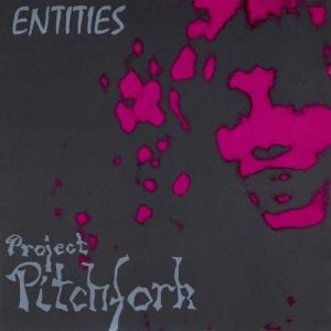 Project Pitchfork Entities, 1992