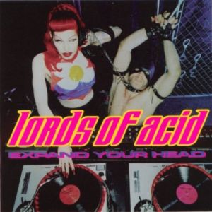 Lords of Acid Expand Your Head, 1999