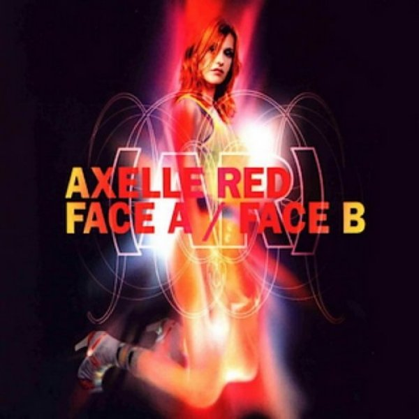 Axelle Red Face A / Face B, 2002