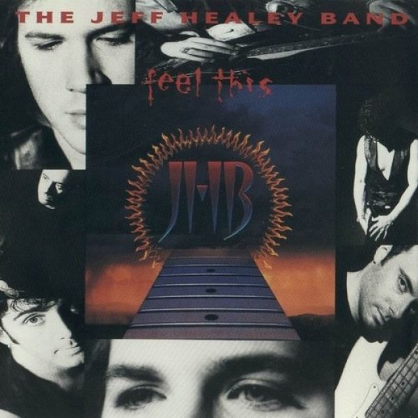 The Jeff Healey Band Feel This, 1992