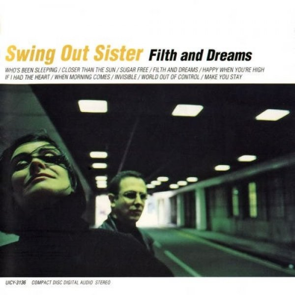 Swing Out Sister Filth and Dreams, 1999