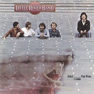 Little River Band First Under the Wire, 1979
