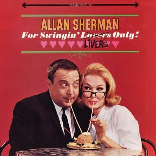 Allan Sherman For Swingin' Livers Only!, 1964