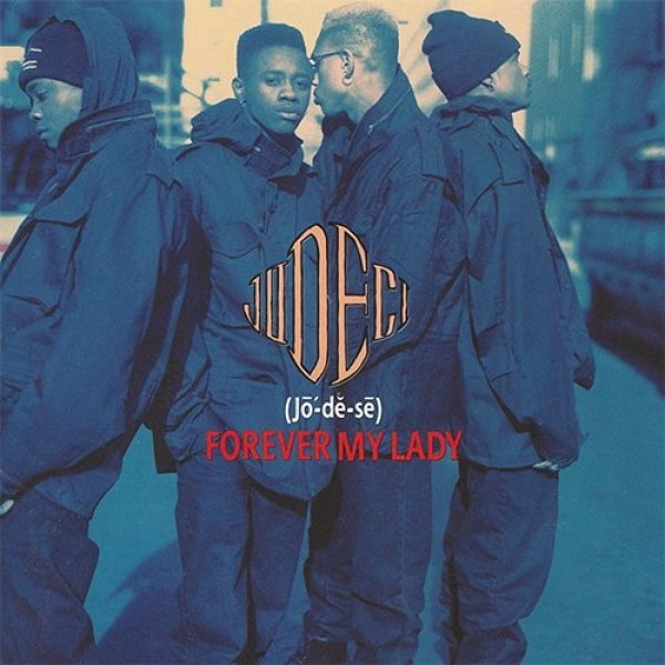 Jodeci Forever My Lady, 1991