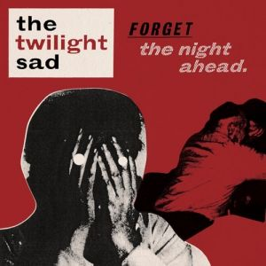 Forget the Night Ahead Album