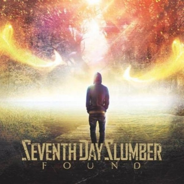 Seventh Day Slumber  Found , 2017