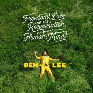 Freedom, Love and The Recuperation of the Human Mind Album