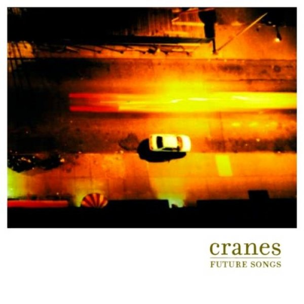 Cranes Future Songs, 2001