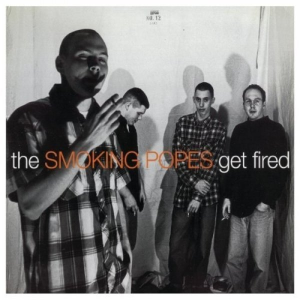 Smoking Popes Get Fired, 1993